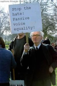 Passive voice hate must end!